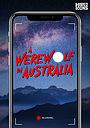 Сериал «A Werewolf in Australia» (2019)