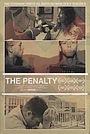 Фильм «The Penalty» (2018)