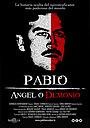 Фільм «Pablo Escobar, ángel o demonio» (2007)