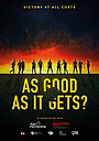 Фільм «As Good as It Gets?» (2018)