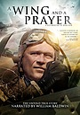 Фильм «A Wing and a Prayer» (2015)