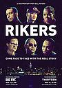 Фильм «Rikers» (2016)