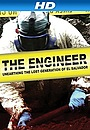 Фильм «The Engineer» (2013)