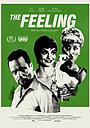 Фильм «The Feeling» (2020)