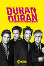 Фильм «Duran Duran: There's Something You Should Know» (2018)