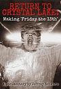 Фільм «Return to Crystal Lake: Making 'Friday the 13th'» (2003)