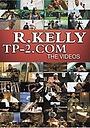 Фильм «R. Kelly: TP-2.com - The Videos» (2001)