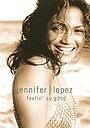 Фільм «Jennifer Lopez: Feelin' So Good» (2000)