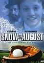 Фільм «Снег в августе» (2001)