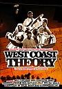 Фильм «West Coast Theory» (2009)