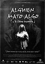 Фильм «Alguien mató algo» (1999)