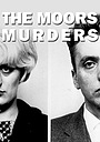 Сериал «The Moors Murders» (1999)