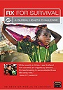 Серіал «Rx for Survival: A Global Health Challenge» (2005)
