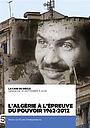 Сериал «L'Algérie à l'épreuve du pouvoir» (2012)