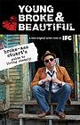 Серіал «Young, Broke & Beautiful» (2011)