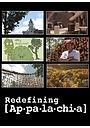 Сериал «Redefining Appalachia» (2009 – ...)