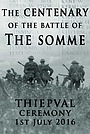 Фільм «The Centenary of the Battle of the Somme: Thiepval» (2016)