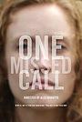 Фильм «One Missed Call» (2015)
