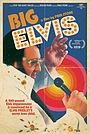 Фильм «Big Elvis» (2018)