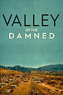 Серіал «Valley of the Damned» (2019)