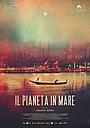 Фильм «Il pianeta in mare» (2019)
