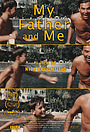 Фільм «My Father and Me» (2019)