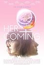 Фільм «Her Coming» (2020)