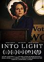 Фильм «Into Light» (2020)