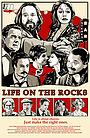 Фильм «Life on the Rocks» (2019)