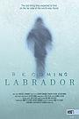 Фильм «Becoming Labrador» (2019)