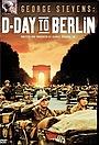 Фильм «George Stevens: D-Day to Berlin» (1994)