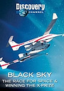 Фільм «Black Sky: The Race for Space» (2004)