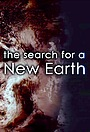 Фільм «The Search for a New Earth» (2017)