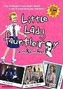 Фільм «Little Lady Fauntleroy» (2004)