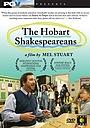 Фільм «The Hobart Shakespeareans» (2005)