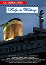 Фільм «SS United States: Lady in Waiting» (2008)