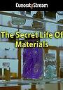 Фильм «The Secret Life of Materials» (2015)