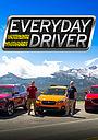 Серіал «Everyday Driver» (2017 – ...)