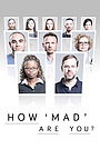 Сериал «How 'Mad' Are You?» (2018)