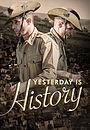 Сериал «Yesterday Is History» (2014)
