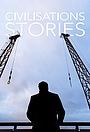 Сериал «Civilisations Stories» (2018)