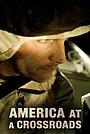 Серіал «America at a Crossroads» (2007 – 2008)