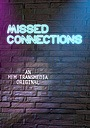 Сериал «Missed Connections» (2017 – ...)