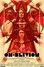 Фильм «OH-Blivion» (2019)