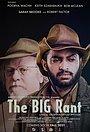 Фільм «The Big Rant» (2021)