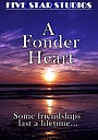 Фільм «A Fonder Heart» (2023)