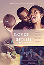 Фільм «Never and Again» (2021)