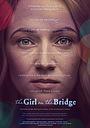 Фільм «The Girl on the Bridge» (2020)