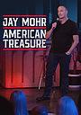 Фильм «Jay Mohr: American Treasure» (2020)