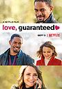 Фильм «Любовь гарантирована» (2020)